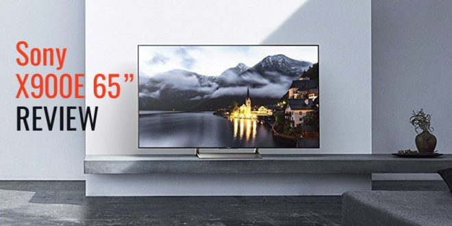 Sony XBR65X900E Review