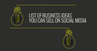 List of Business Ideas You Can Sell On Social Media